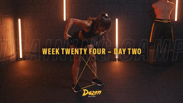 Week 24 – Day 2