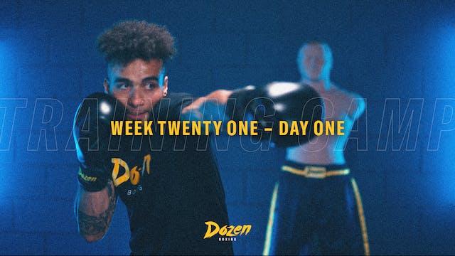 Week 21 – Day 1