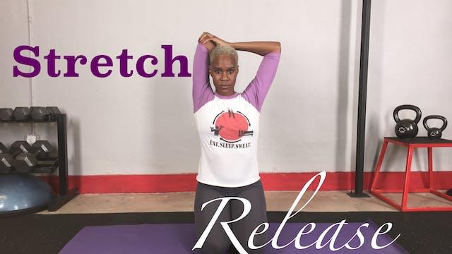 Stretch + Release