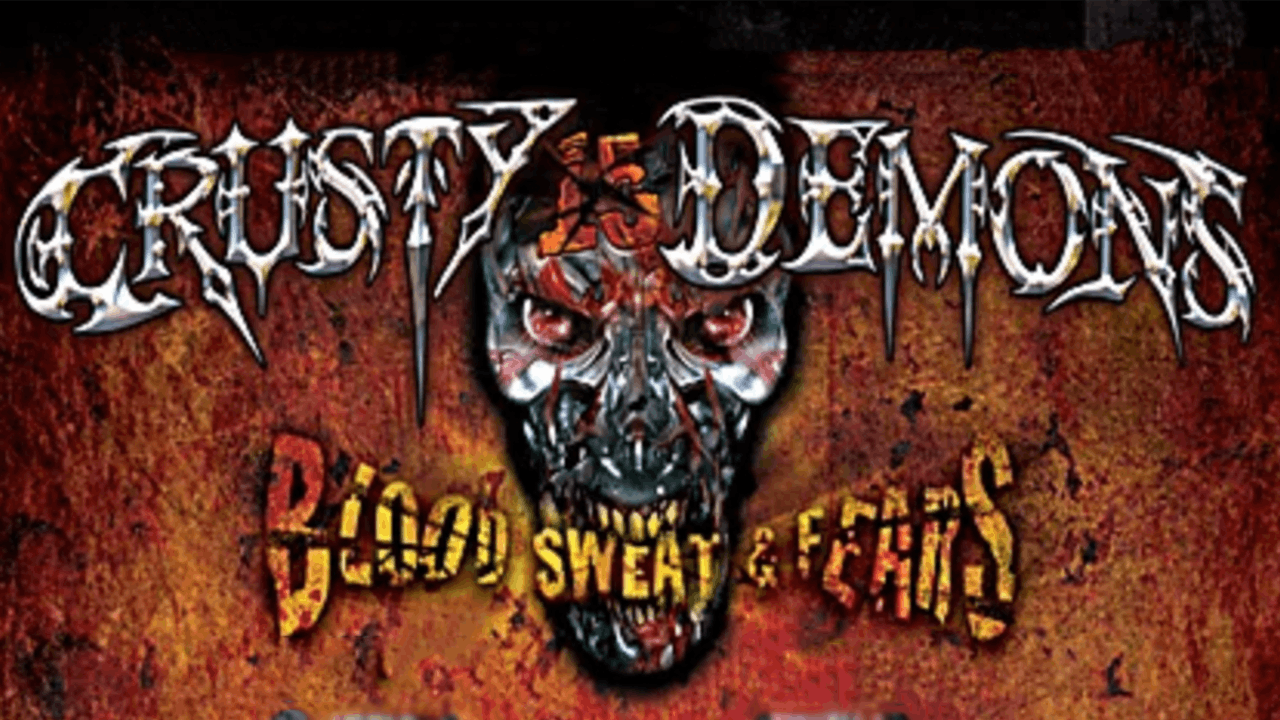 Crusty Demons 15: Blood, Sweat, and Fears