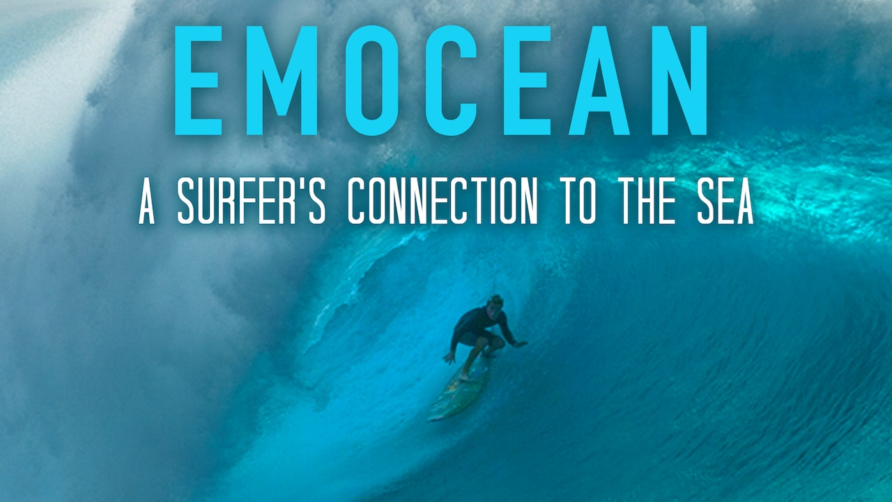 Emocean: A Surfer's Connection to the Sea