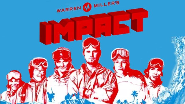 Warren Miller's Impact