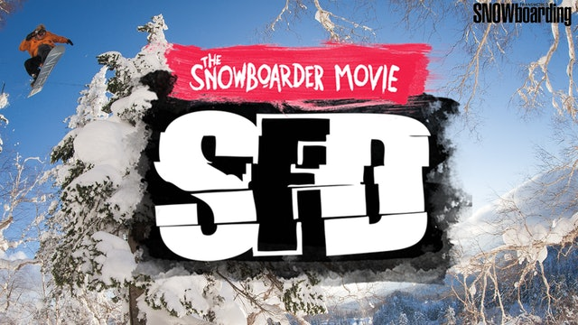 The Snowboarder Movie: SFD