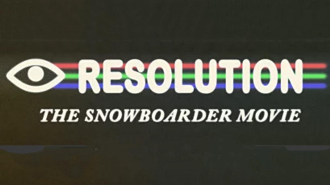 The Snowboarder Movie: Resolution