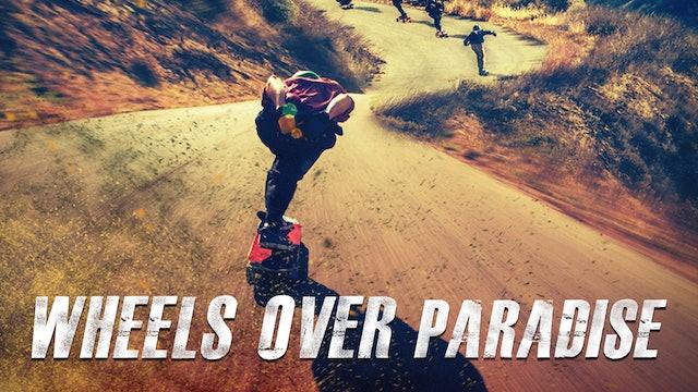 Wheels Over Paradise