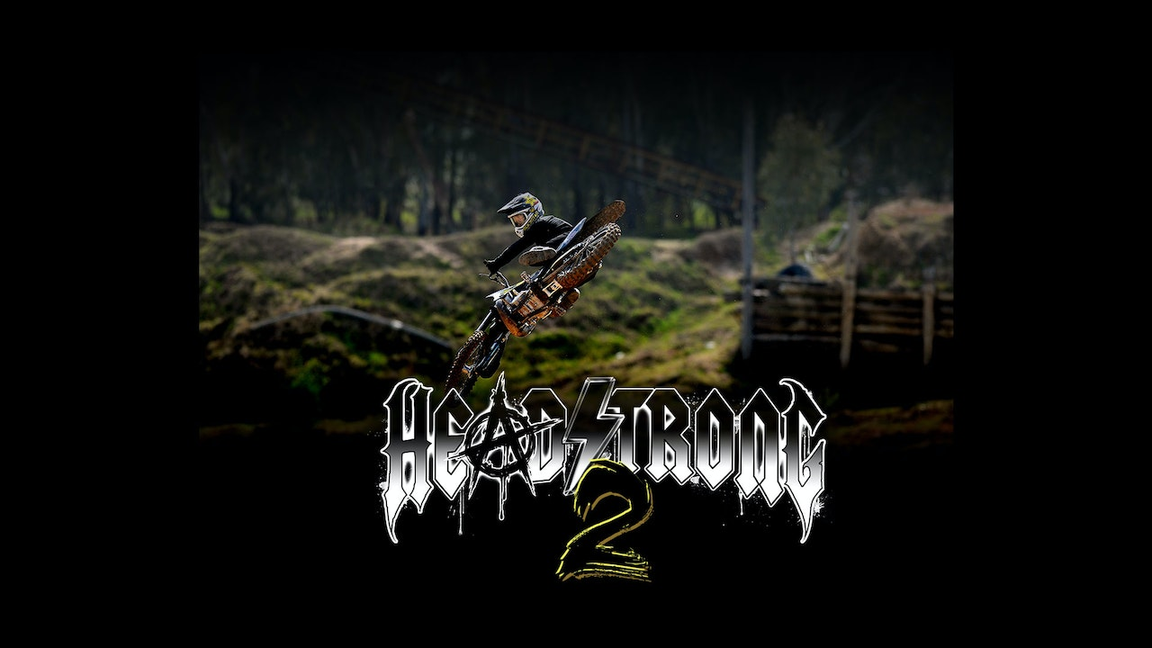 Headstrong 2