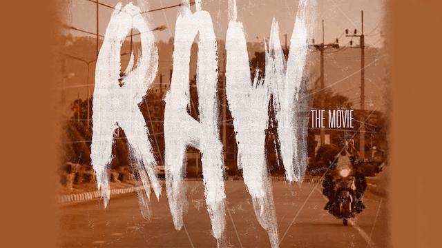 Raw: The Movie