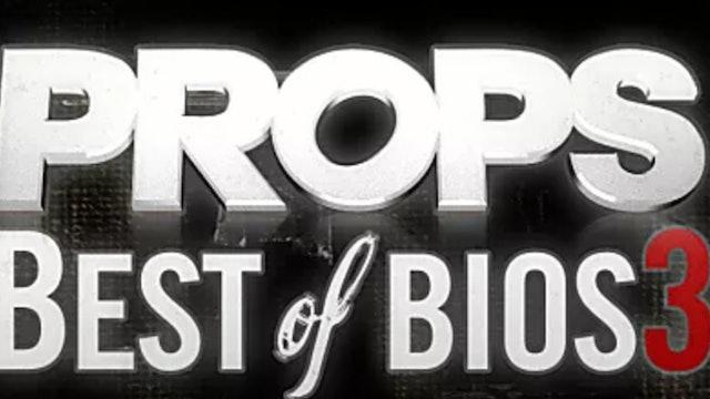 Props BMX: Best Of Bios 3