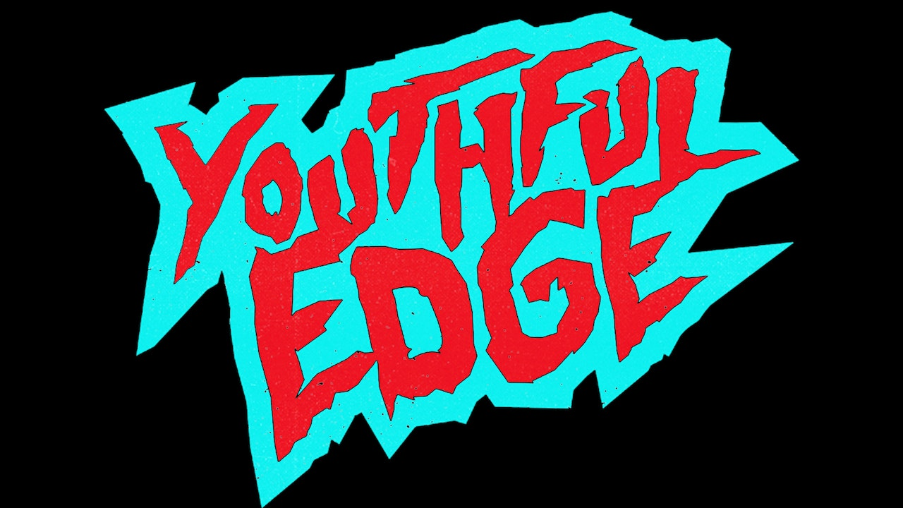 Youthful Edge