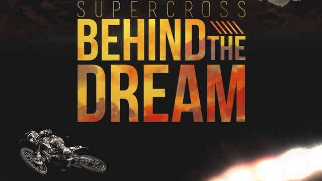 Supercross: Behind the Dream