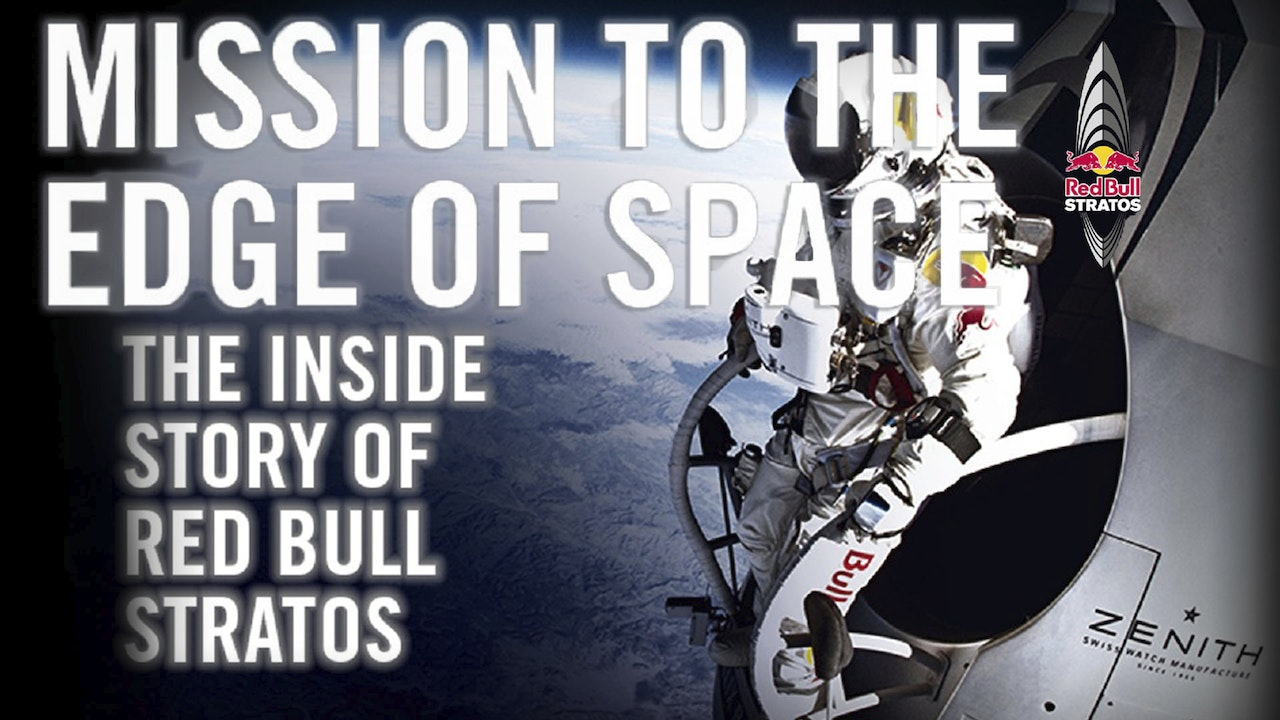 Mission to the Edge of Space: The Inside Story of Red Bull Stratos