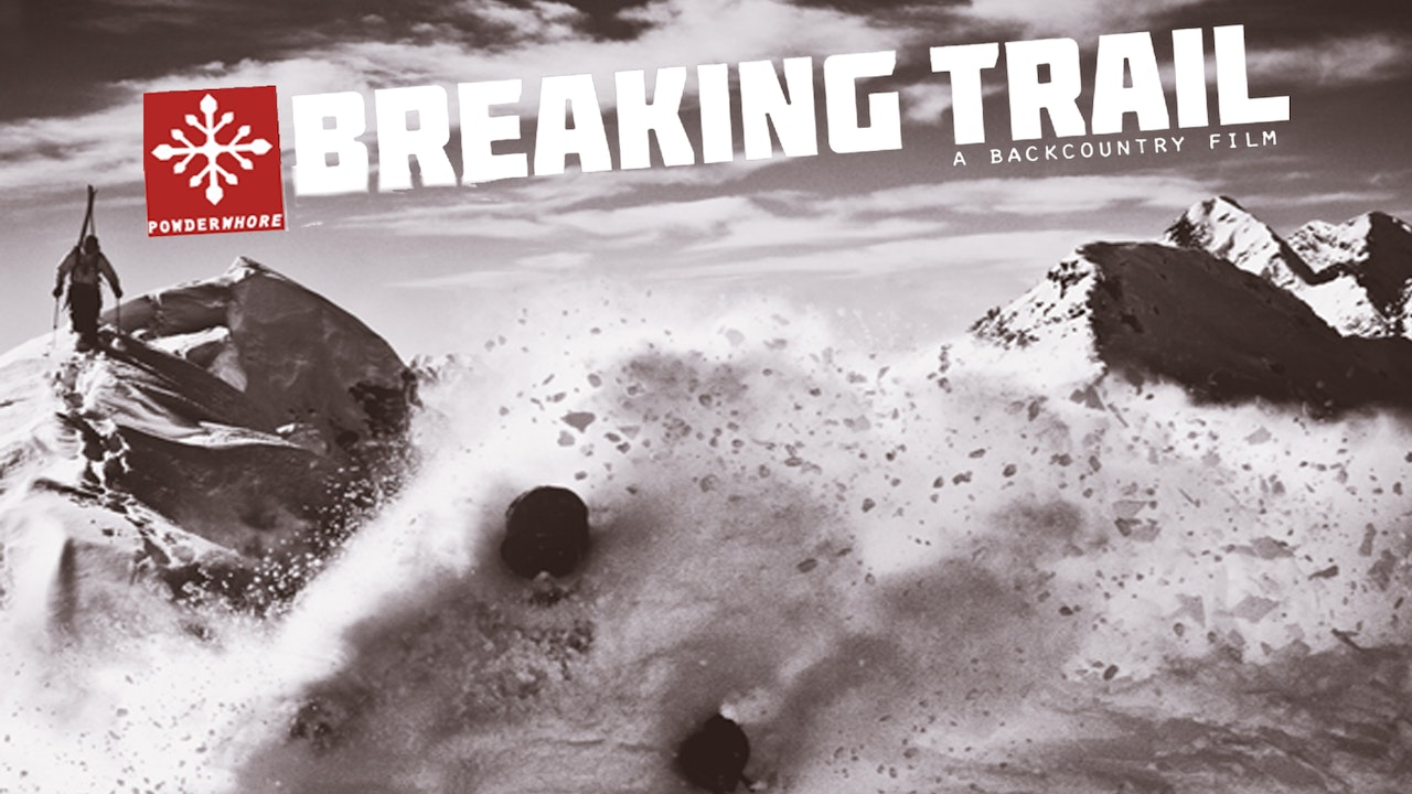 Breaking Trail