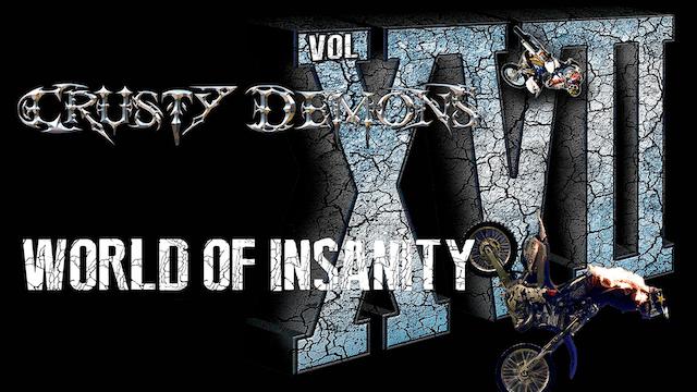 Crusty Demons 17: World of Insanity