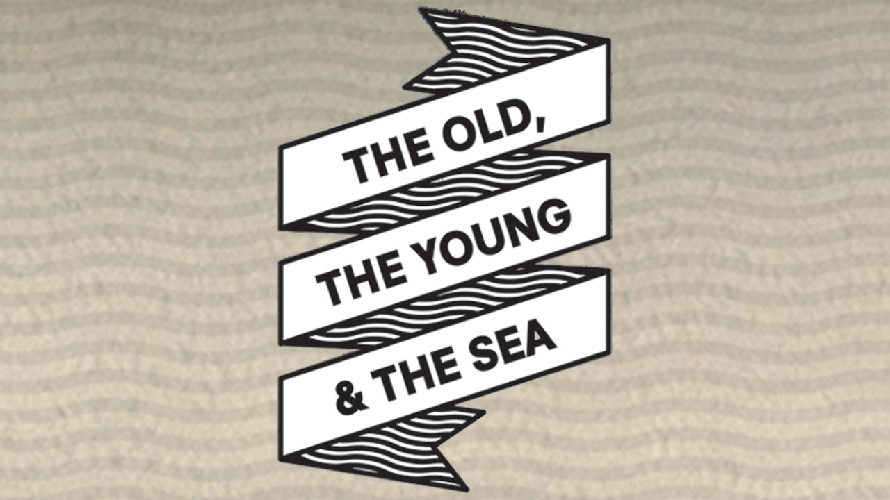 The Old, The Young, and The Sea