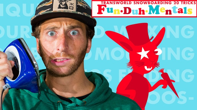 FunDuhMentals: Transworld Snowboarding 20 Tricks