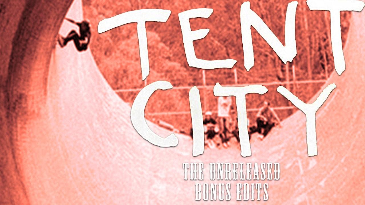 Tent City: Extras