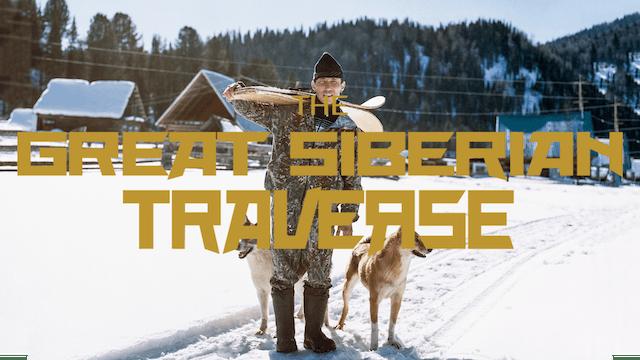 The Great Siberian Traverse