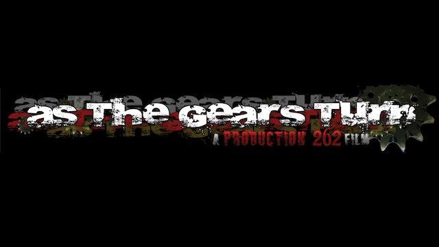 As the Gears Turn