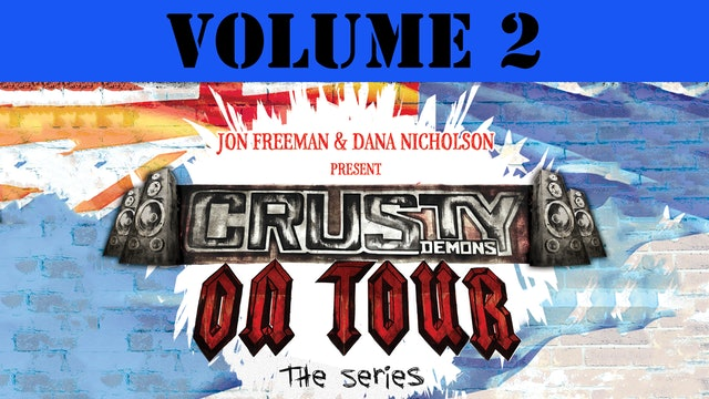 Crusty Demons on Tour: Volume 2