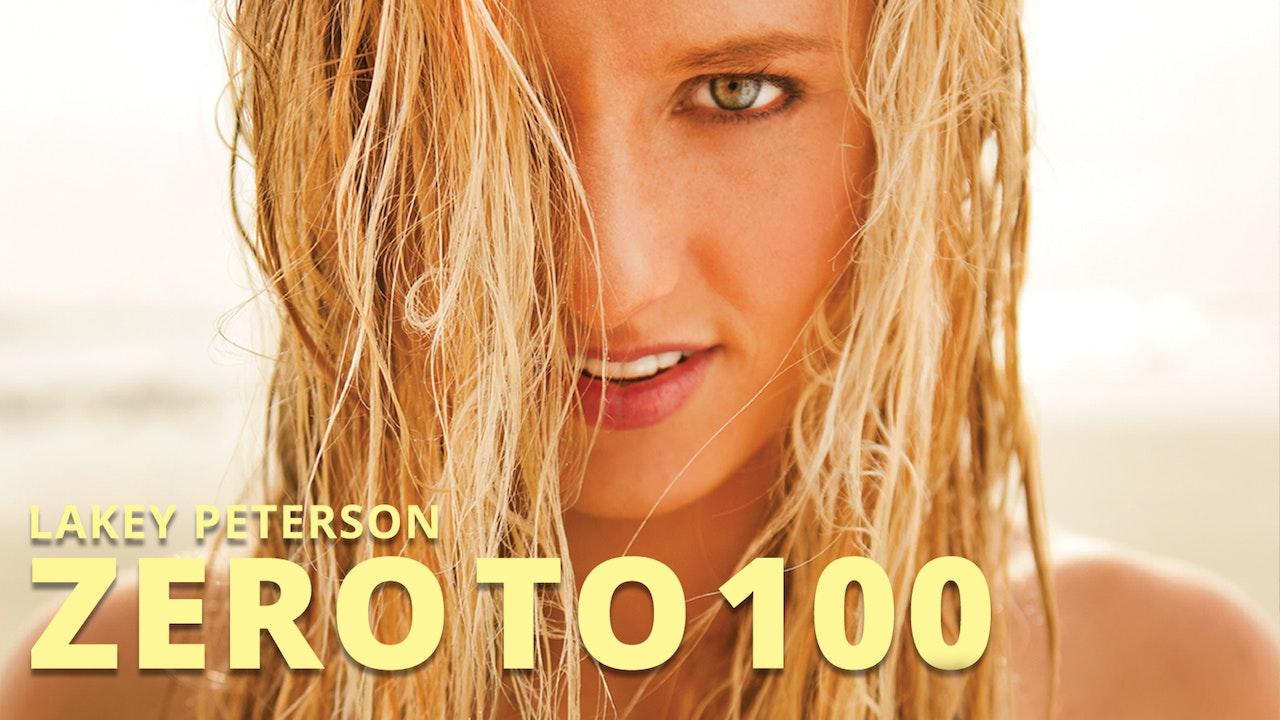 Zero to 100: The Lakey Peterson Story