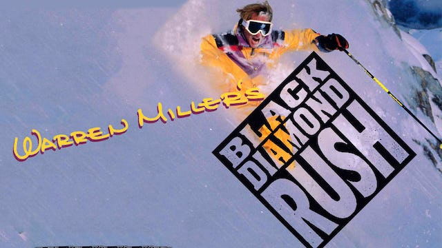 Warren Miller's Black Diamond Rush