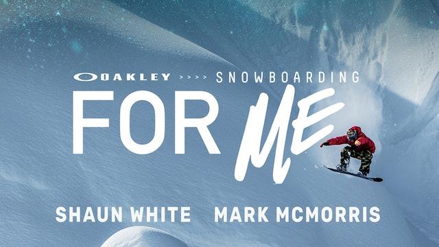Oakley: Snowboarding for Me