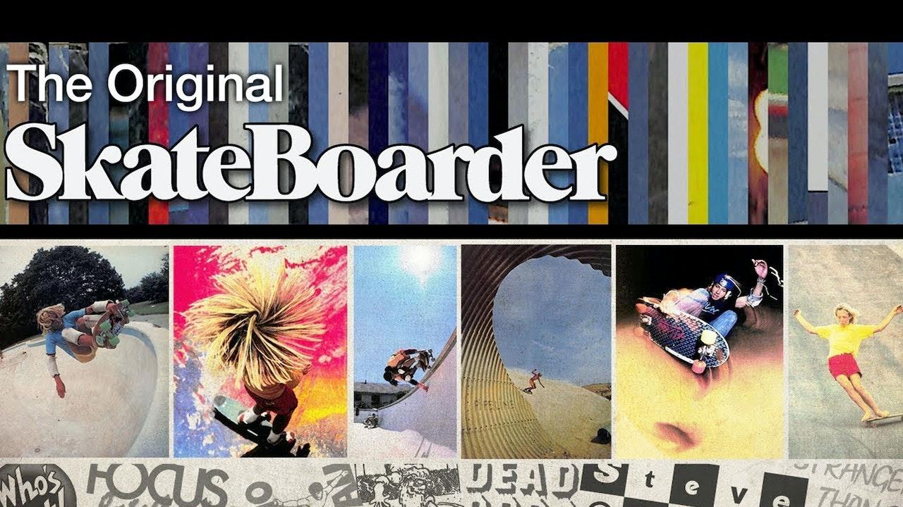 The Original Skateboarder