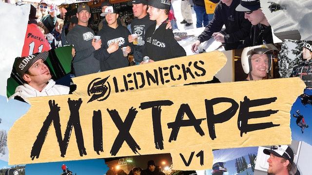 Slednecks Mix Tape Vol. 1