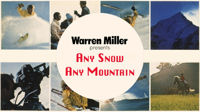 Warren Miller's Any Snow Any Mountain