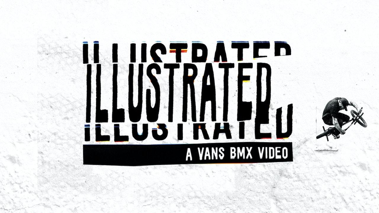 Illustrated: A Vans BMX Video