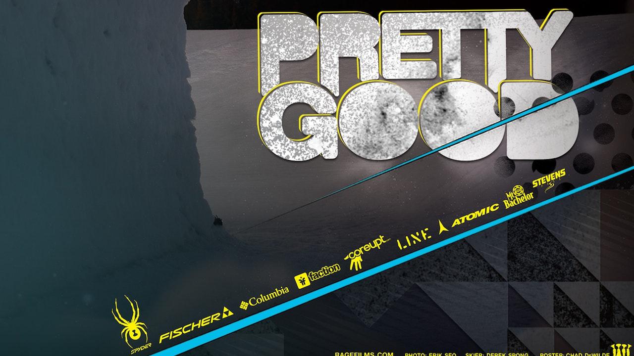 Pretty Good: A Rage Films Ski Production