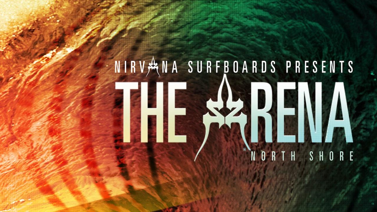 The Arena: North Shore