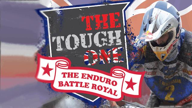 The Tough One: The Enduro Battle Royal