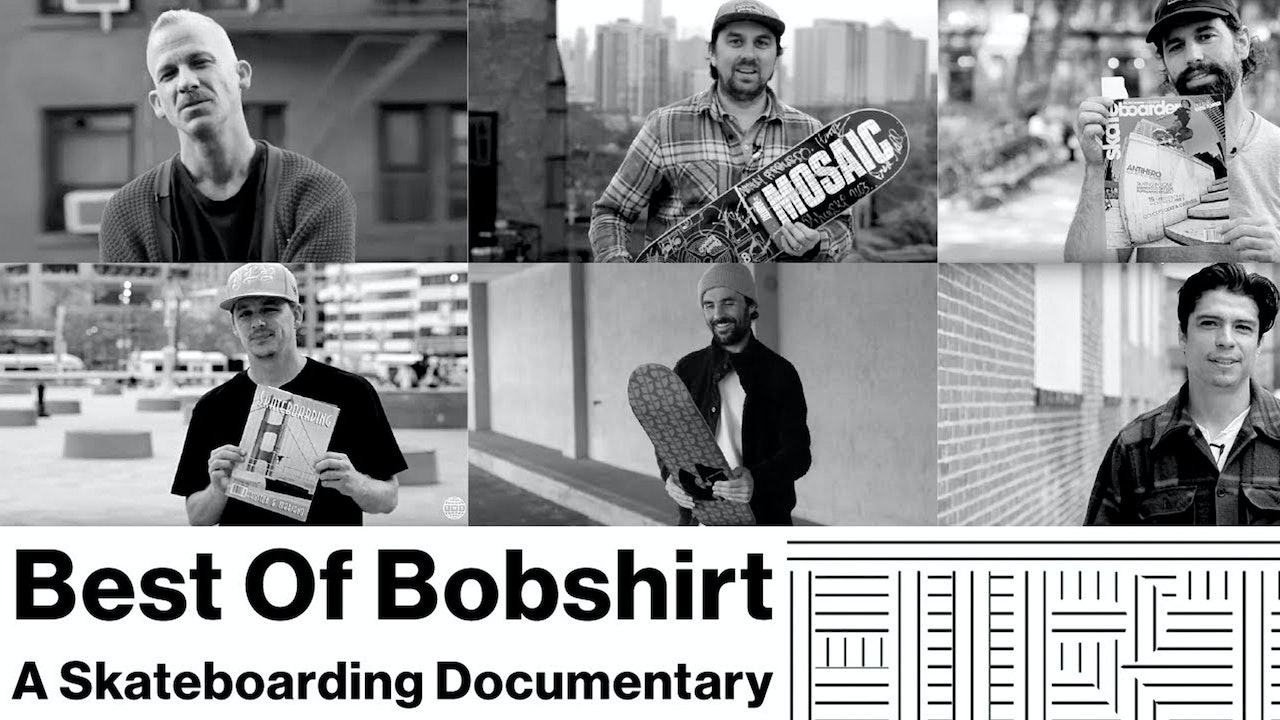 Best of Bobshirt: A Skateboarding Documentary