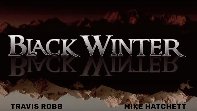 Black Winter:  A Standard Films Production