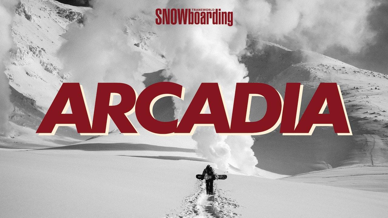 Arcadia - TransWorld SNOWboarding