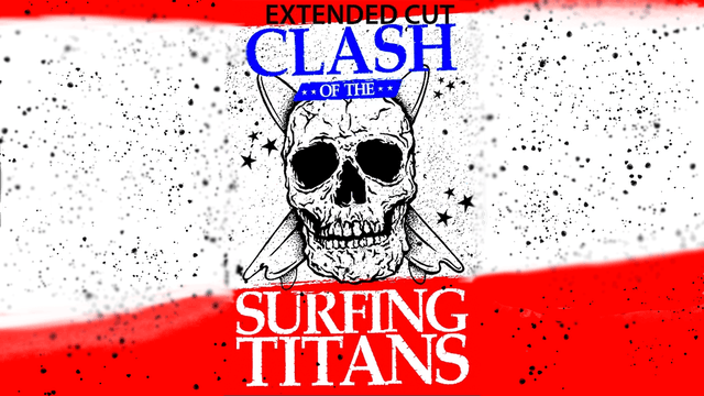 Clash of the Surfing Titans Extended Version