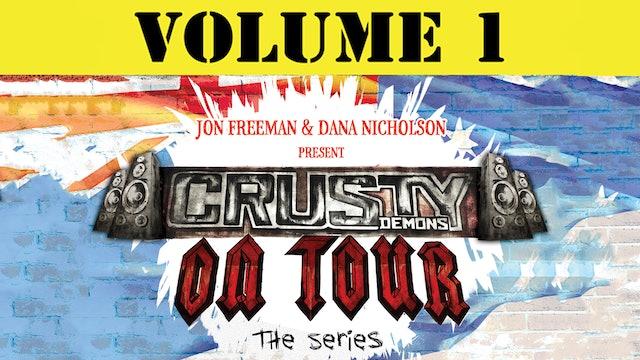 Crusty Demons on Tour: Volume 1
