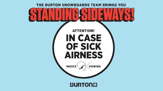Burton Snowboards- Standing Sideways