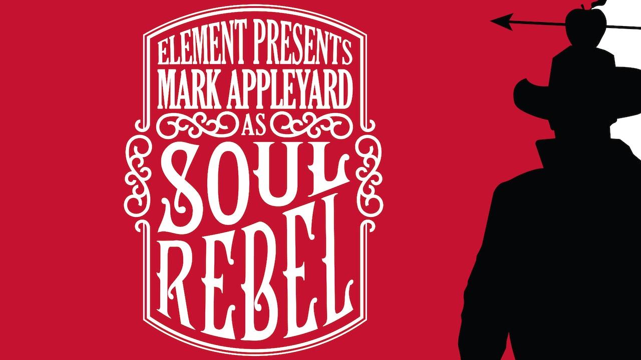 Soul Rebel: Mark Appleyard