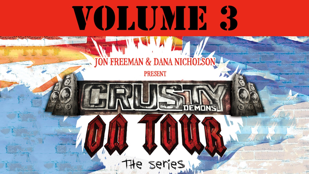 Crusty Demons on Tour: Volume 3