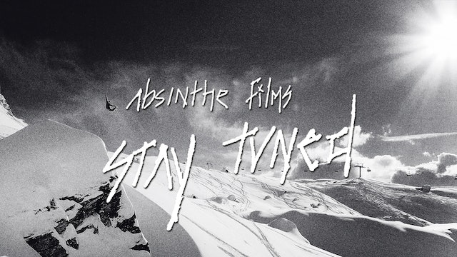 Stay Tuned - Absinthe Films