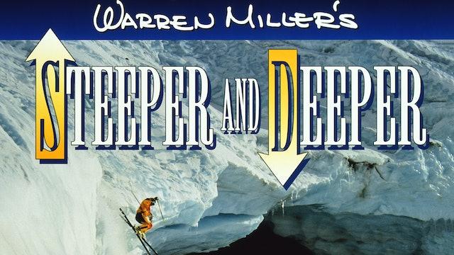 Warren Miller's Steeper and Deeper