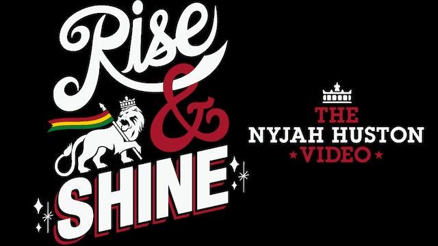 Rise & Shine: The Nyjah Huston Video