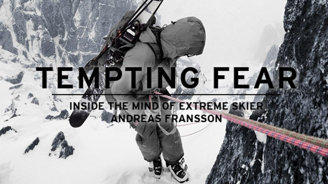 Tempting Fear