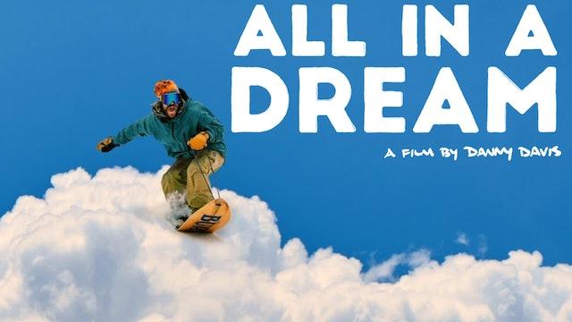 All in a Dream: A Film by Danny Davis