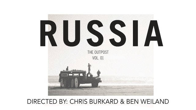 Russia, The Outpost Vol. 1