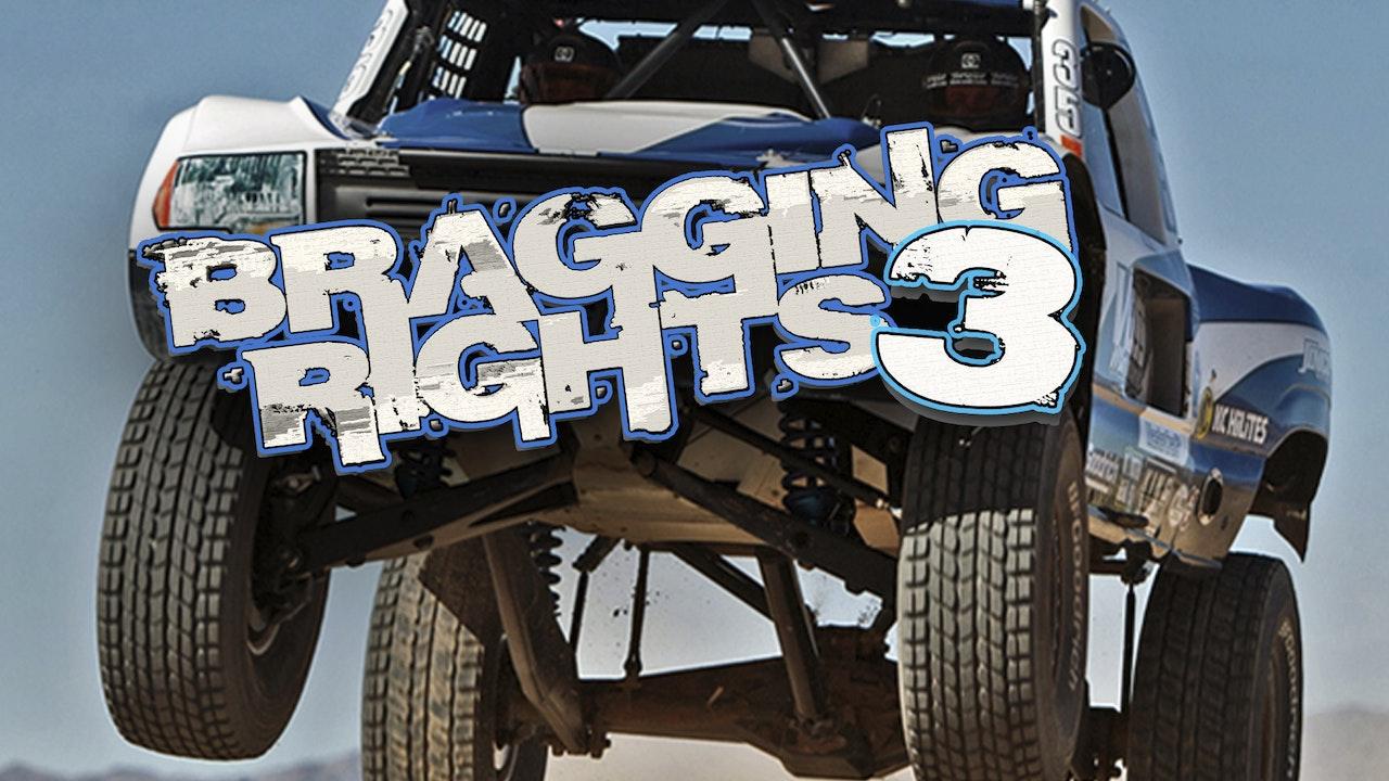 Bragging Rights 3