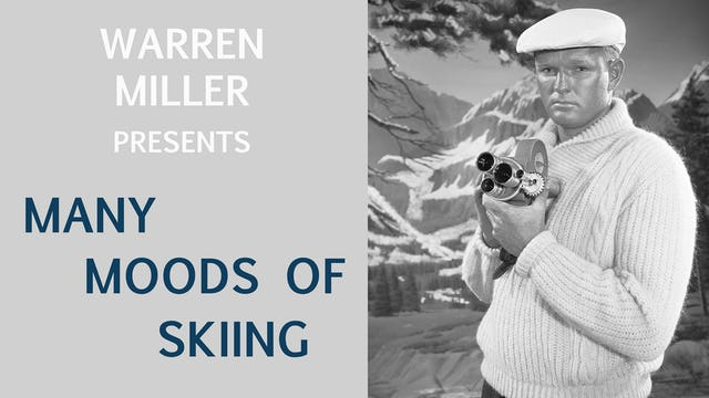 Warren Miller's Many Moods of Skiing