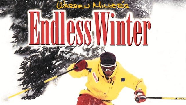 Warren Miller's Endless Winter